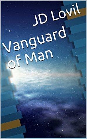 Vanguard of Man
