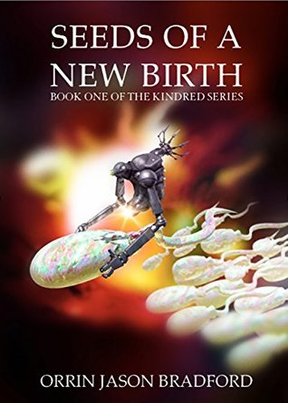 Seeds of a New Birth