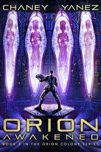 Orion Awakened